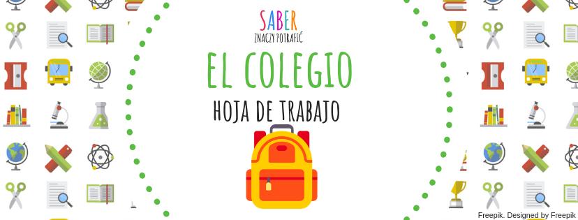 EL COLEGIO: hoja de trabajo | SZKOŁA: karta pracy