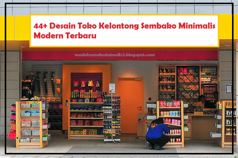 44+ Desain Toko Kelontong Sembako Minimalis Modern Terbaru ...
