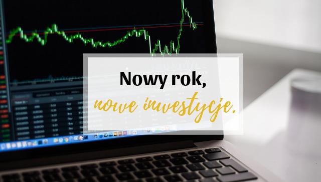 https://www.oszczedzaniepieniedzyblog.pl/2019/02/nowy-rok-nowe-inwestycje.html