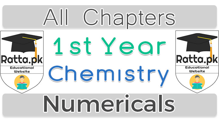 1st Year Chemistry Numerical Problems Solved All Chapters