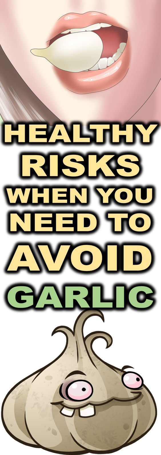 Healthy Risks When You Need To Avoid Garlic