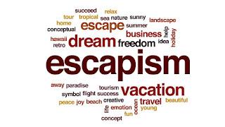 escapism-www.healthnote25.com