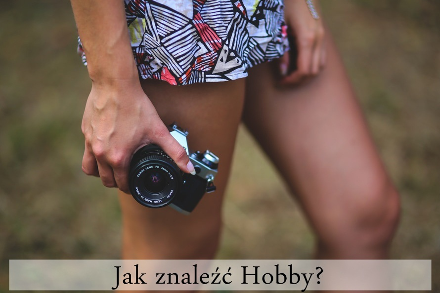 jak znaleźć hobby