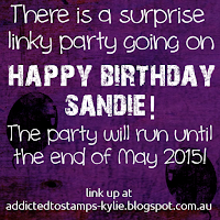 http://addictedtostamps-kylie.blogspot.co.uk/2015/05/surprise-happy-birthday-sandie.html