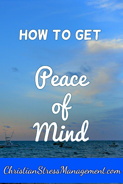 How to Get Peace of Mind
