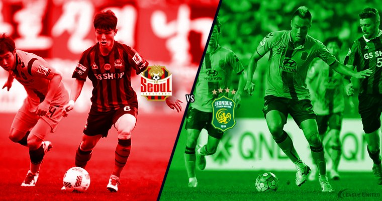 Writers Chat: FC Seoul vs Jeonbuk Hyundai Motors AFC Champions League Semi Final Preview (2nd Leg)