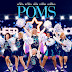 Poms Trailer Available Now! Releasing in Theaters 5/10