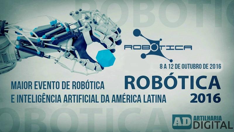 Robótica 2016 - O maior evento de robótica da América Latina