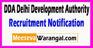 DDA Delhi Development Authority Recruitment Notification 2017 Last Date 12-07-2017