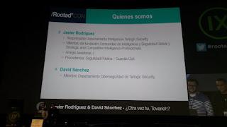 RootedCon 2018 - Javier Rodriguez y David Sánchez - ¿Otra vez tú, Tovariach?