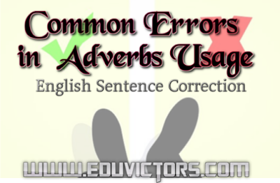 English Grammar Check - Common Errors in Adverb Usage (#eduvictors)(#cbsenotes)