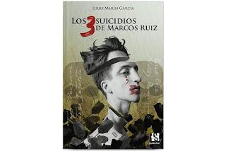 Los tres suicidios de Marcos Ruiz Julio Marín García