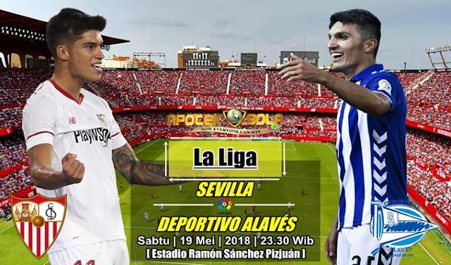 Prediksi Sevilla vs Alaves 19 Mei 2018