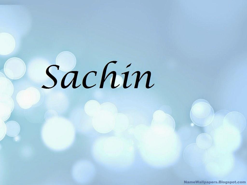 Sachin Name Wallpapers Sachin ~ Name Wallpaper Urdu Name ...