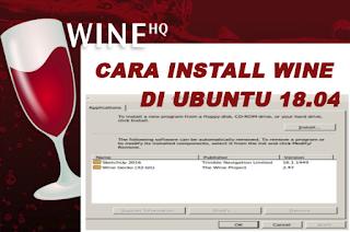 Cara Install Wine di Ubuntu 18.04