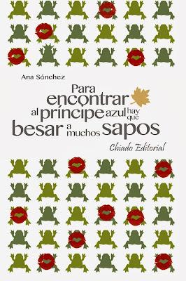 para-encontrar-al-principe-azul-hay-que-besar-a-muchos-sapos-ana-sanchez