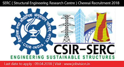 SERC ( Structural Engineering Research Centre ) Chennai Recruitment 2018