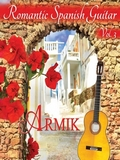 Armik-Romantic Spanish Guitar Vol.3 (2016)