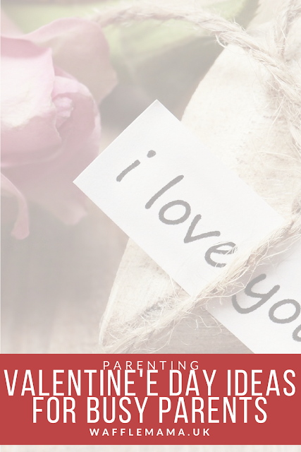 valentines day ideas for parents and families