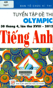 Tuyển Tập Đề Thi Olympic 30 Tháng 4 Lần Thứ 18 2012 Tiếng Anh