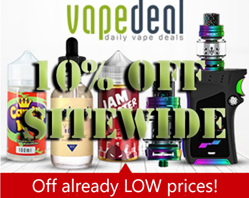 VAPE DEAL: LOW PRICES – SITE WIDE COUPON . .
