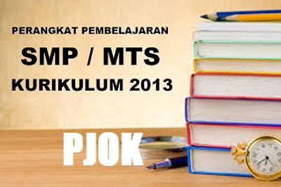 Download Perangkat Pembelajaran PJOK Kelas 7, 8, 9 Kurikulum 2013 Rev.2017