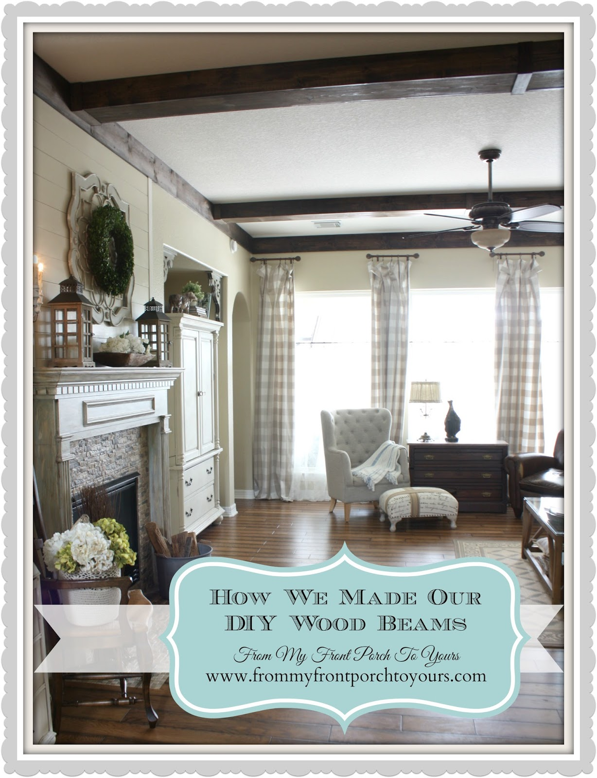 Wood beam tutorial recap at From My Front Porch To Yours
