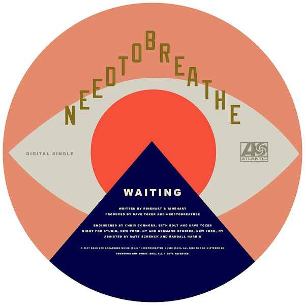 NEEDTOBREATHE - WAITING - Single Cover