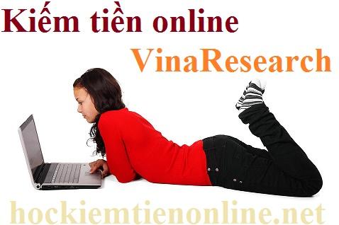 http://hockiemtienonline.net/2015/08/kiem-tien-online-tren-VinaResearch.html
