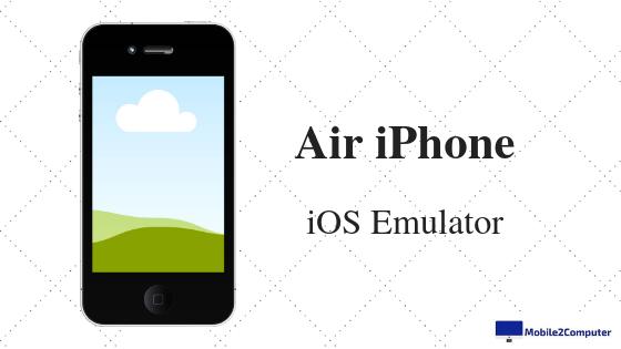 Air iPhone - iOS Emulator , iPhone emulator