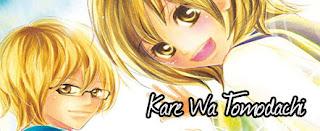 http://lady-otomen-project.blogspot.com.br/2016/01/kare-wa-tomodachi.html