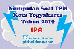 Download Soal TPM Kota Yogyakarta 2019 IPA