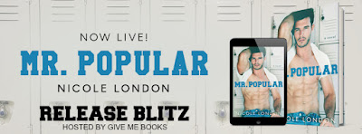 Release Blitz: Mr. Popular by Nicole London