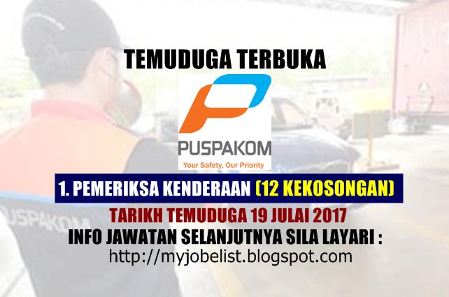 Temuduga Terbuka PUSPAKOM Sdn Bhd Pada Julai 2017