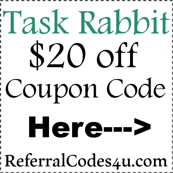 Task Rabbit Promo Code 2016-2017, $20 off TaskRabbit Sign Up Bonus, TaskRabbit App Refer A Friend June, July, August, September