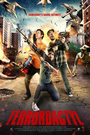 Download Terrordactyl (2016) 850MB Full Hindi Dual Audio Movie Download 720p Web-DL Free Watch Online Full Movie Download Worldfree4u 9xmovies