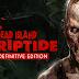 طريقة تحميل لعبة Dead Island Riptide Definitive Edition مع الكراك برابط مباشر او تورنت