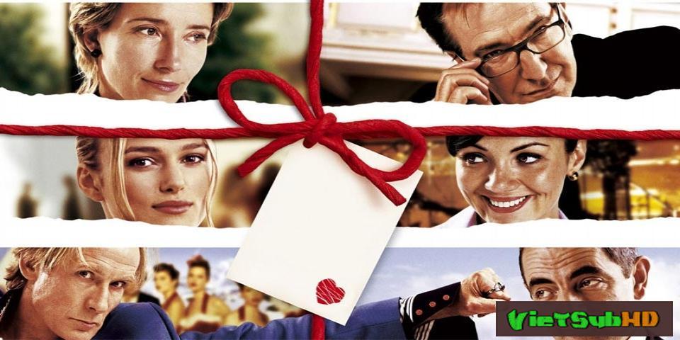 Phim Tình Yêu Thực Sự VietSub HD | Love Actually 2003