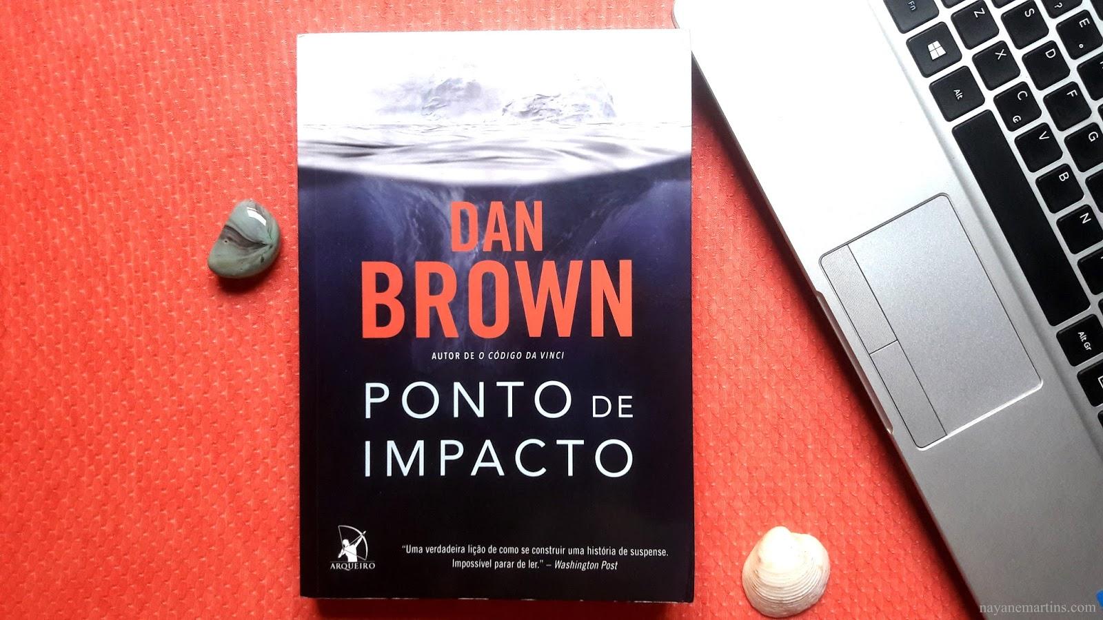 RESENHA-PONTO-DE-IMPACTO-DAN-BROWN