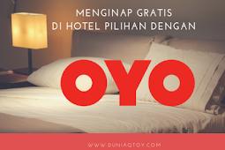 Install OYO Bisa Menginap Gratis di Hotel Pilihan