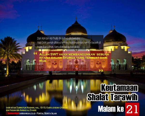 Keutamaan Sholat Tarawih Malam Keduapuluh Satu Ramadhan