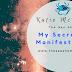 My Secret To Manifestation