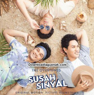 Download Lagu Ost SUSAH SINYAL Mp3 - (Film Terbaru Ernest Prakasa)
