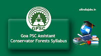 Goa PSC Assistant Conservator Forests Syllabus