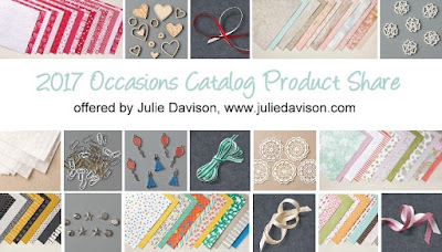 Stampin' Up! 2017 Occasions Catalog Product Share Offered by U.S. Demonstrator Julie Davison, www.juliedavison.com