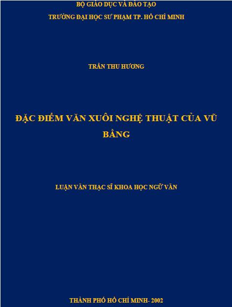 Đặc điểm văn xuôi nghệ thuật của Vũ Bằng