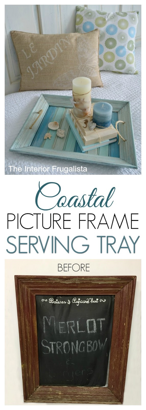 Coastal Picture Frame Serving Tray Before and After