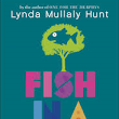 Fish in a Tree, written by Lynda Mullaly Hunt. Nancy Paulsen Books, Penguin. 2015. $18.99 ages 10 and up