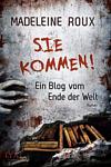 http://miss-page-turner.blogspot.de/2016/09/rezension-sie-kommen-ein-blog-vom-ende.html