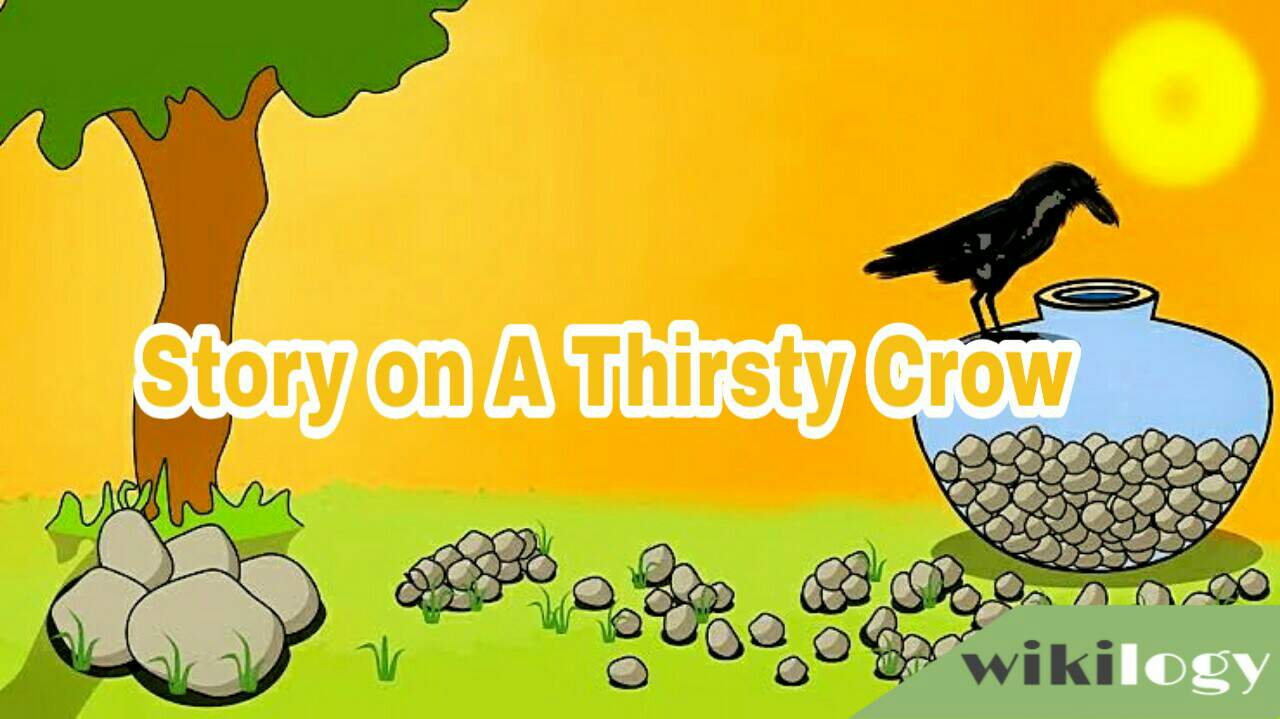 A thirsty crow story in English